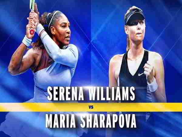 Hai nhà cựu vô địch Sharapova và Serena so tài ngay vòng 1 US Open