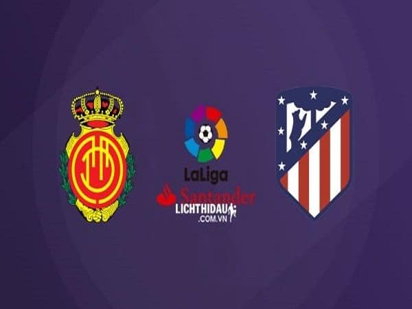 Soi kèo Mallorca vs Atletico Madrid, 00h00 ngày 26/9