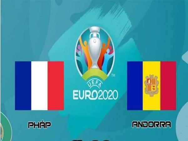 Soi kèo Pháp vs Andorra, 01h45 ngày 11/9 - Vòng loại Euro