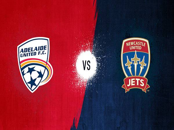 Soi kèo Adelaide United vs Newcastle Jets, 14h20 ngày 15/03