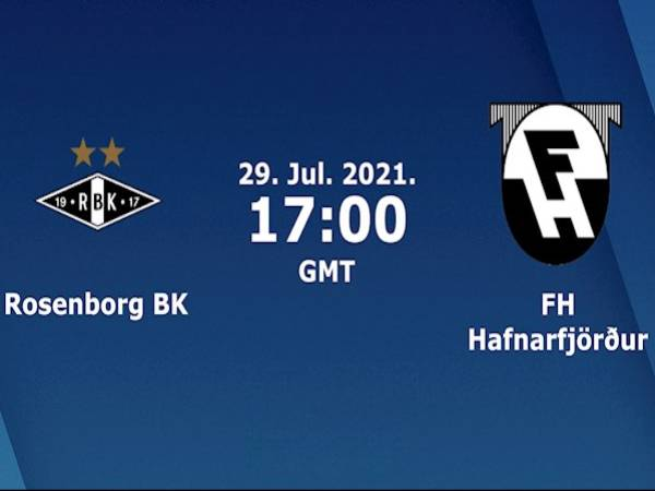 Nhận định, soi kèo Hafnarfjordur vs Rosenborg, 0h00 ngày 30/7